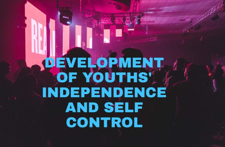 YOUTHS' INDEPENDENCE AND CONTROL OVER SELF